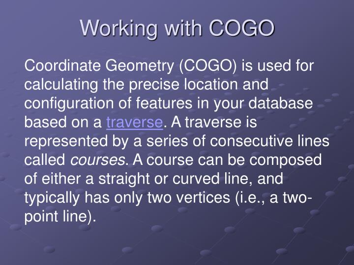 Working with COGO