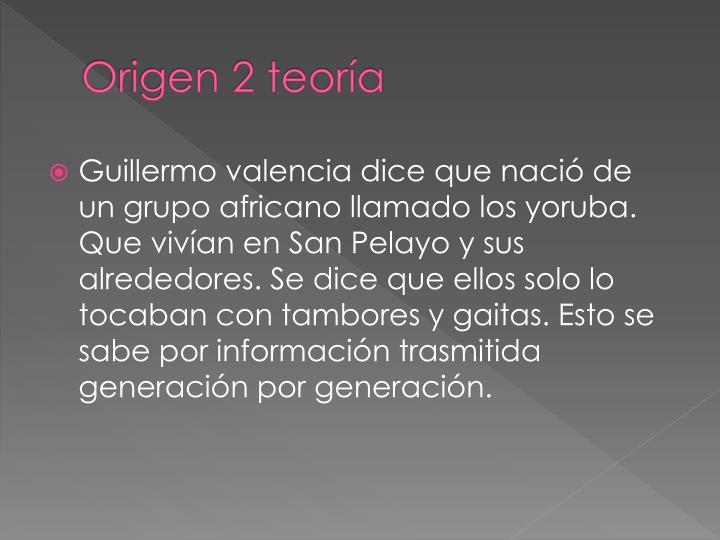 Origen 2 teoría
