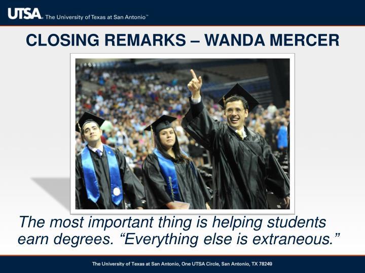 CLOSING REMARKS – WANDA MERCER
