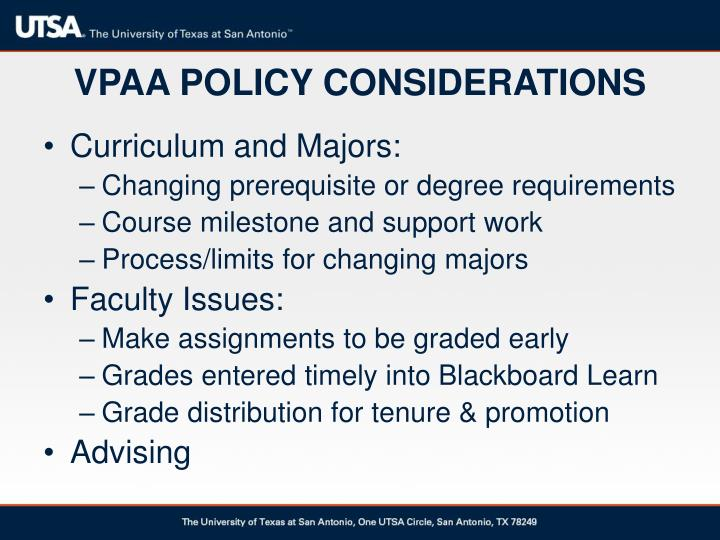 VPAA POLICY CONSIDERATIONS