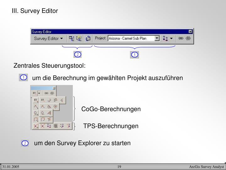 III. Survey Editor