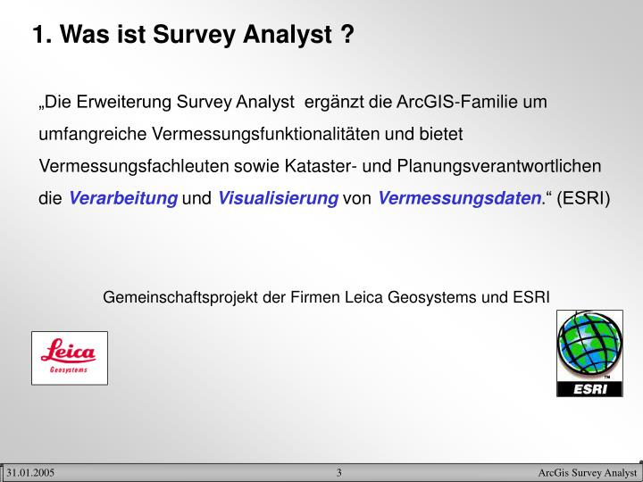 1. Was ist Survey Analyst ?