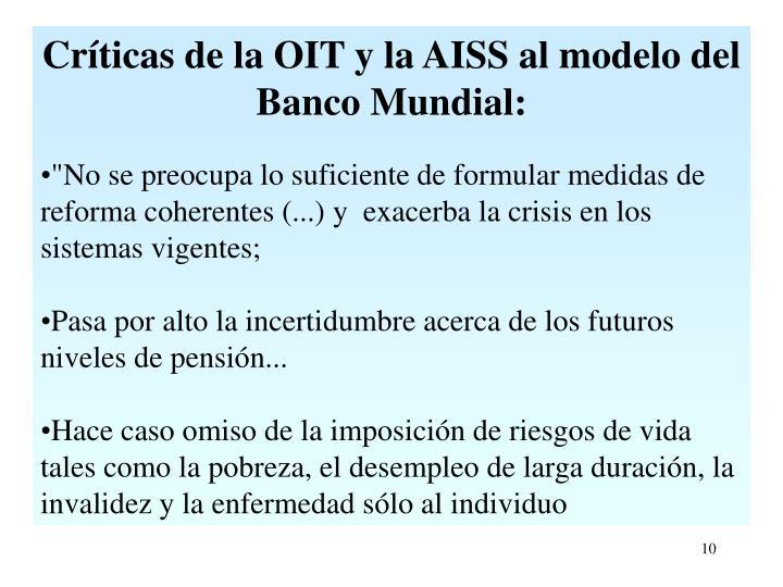 Críticas de la OIT y la AISS al modelo del Banco Mundial: