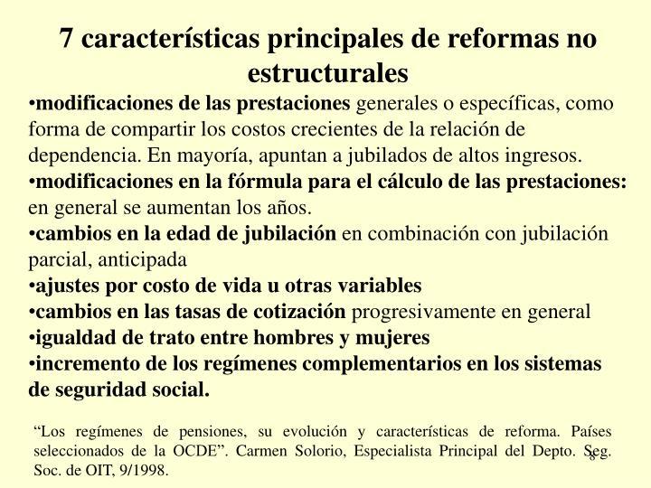 7 características principales de reformas no estructurales