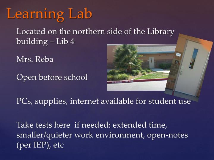 Located on the northern side of the Library building – Lib 4