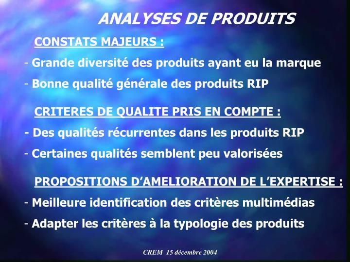 ANALYSES DE PRODUITS