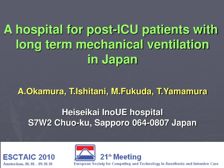 A hospital for post-ICU patients with