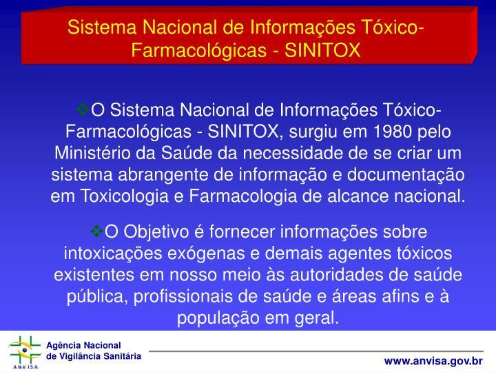 Sistema Nacional de Informaes Txico-Farmacolgicas - SINITOX