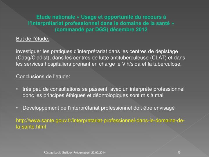 Etude nationale «Usage et opportunité du recours à l'interprétariat professionnel dans le domaine de la santé» (commandé par DGS) décembre 2012