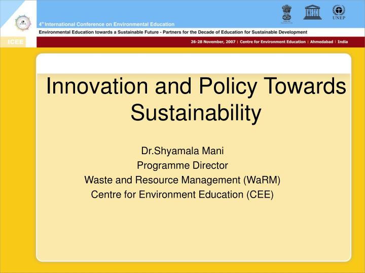 Innovation and policy towards sustainability