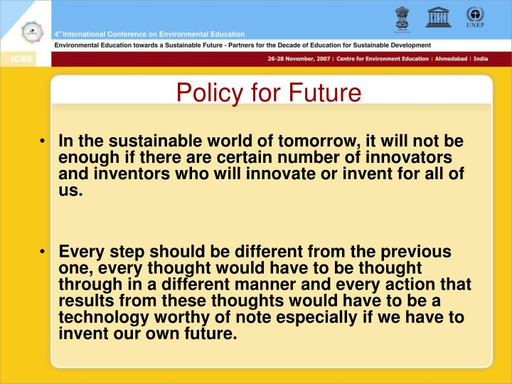 Policy for Future