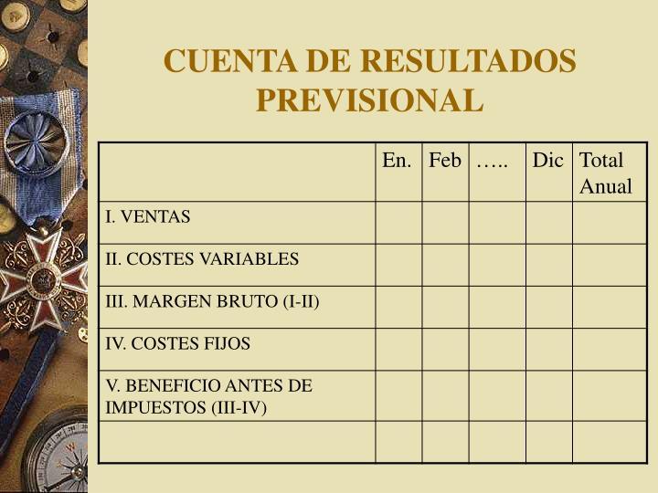 CUENTA DE RESULTADOS PREVISIONAL