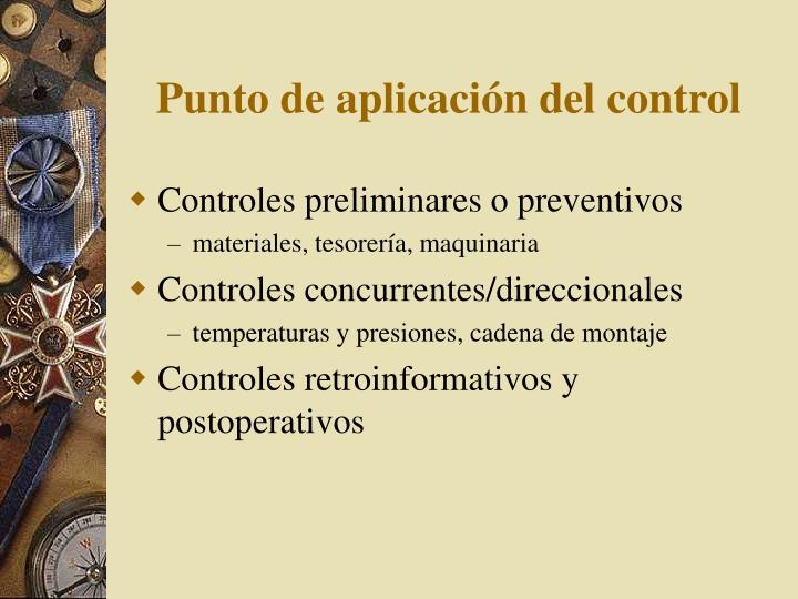 Punto de aplicación del control