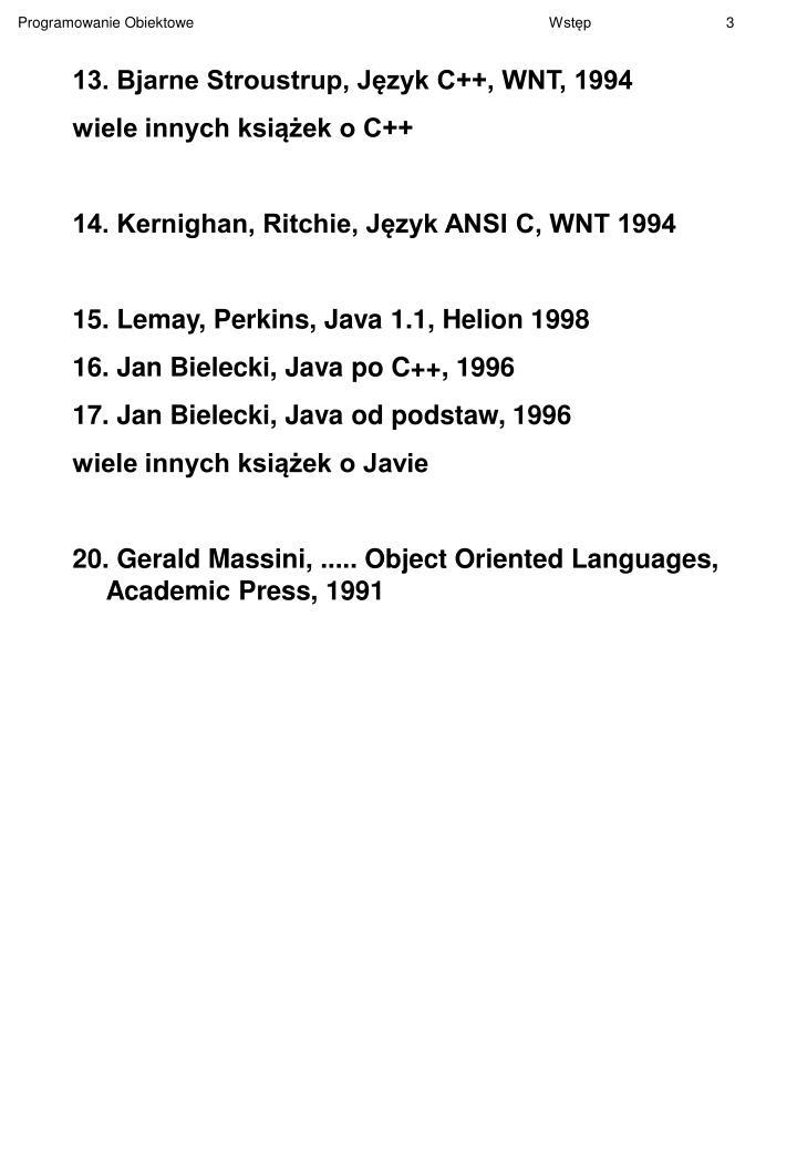 13. Bjarne Stroustrup, Język C++, WNT, 1994