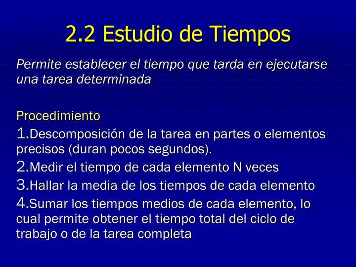 2.2 Estudio de Tiempos