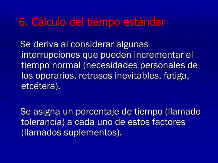 6. Cálculo del tiempo estándar