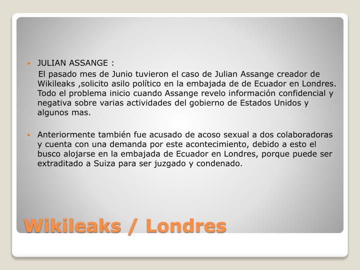 JULIAN ASSANGE :