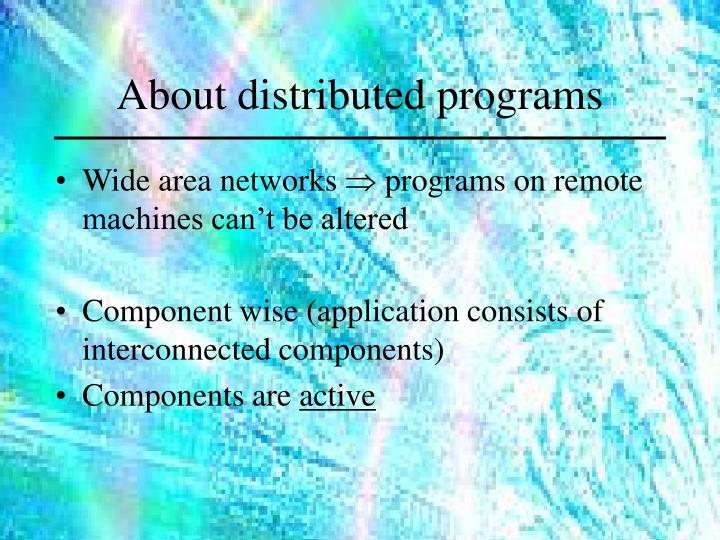 About distributed programs