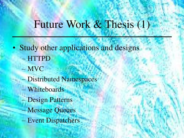 Future Work & Thesis (1)