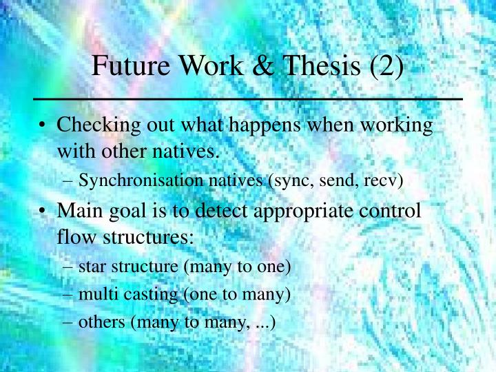 Future Work & Thesis (2)