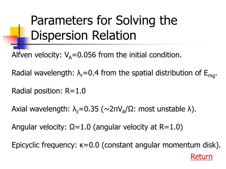 Parameters for Solving the Dispersion Relation