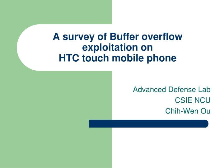 A survey of buffer overflow exploitation on htc touch mobile phone