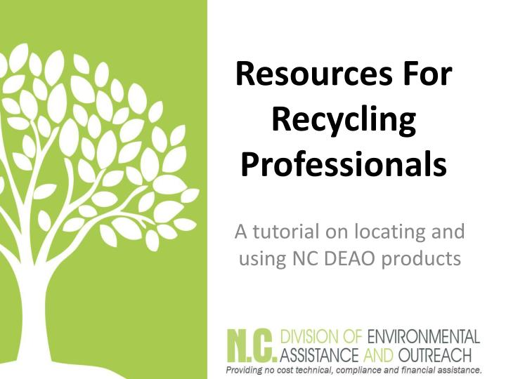 Resources for recycling professionals