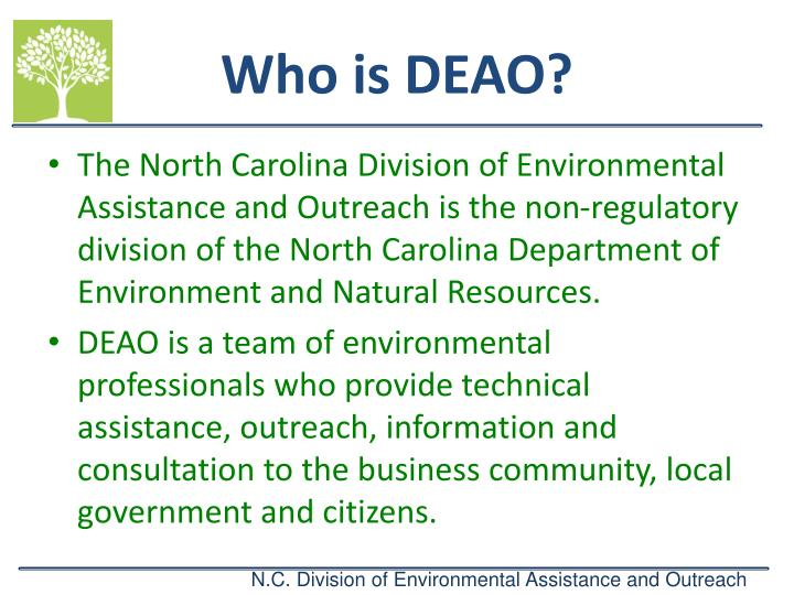 Who is DEAO?