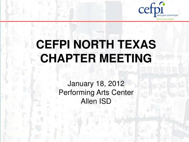 CEFPI NORTH TEXAS CHAPTER MEETING
