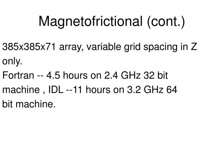 385x385x71 array, variable grid spacing in Z