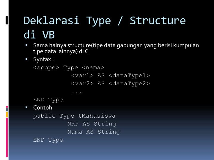 Deklarasi Type / Structure di VB
