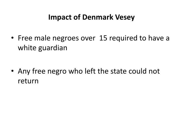 Impact of Denmark Vesey