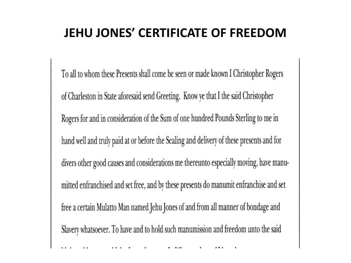 JEHU JONES' CERTIFICATE OF FREEDOM