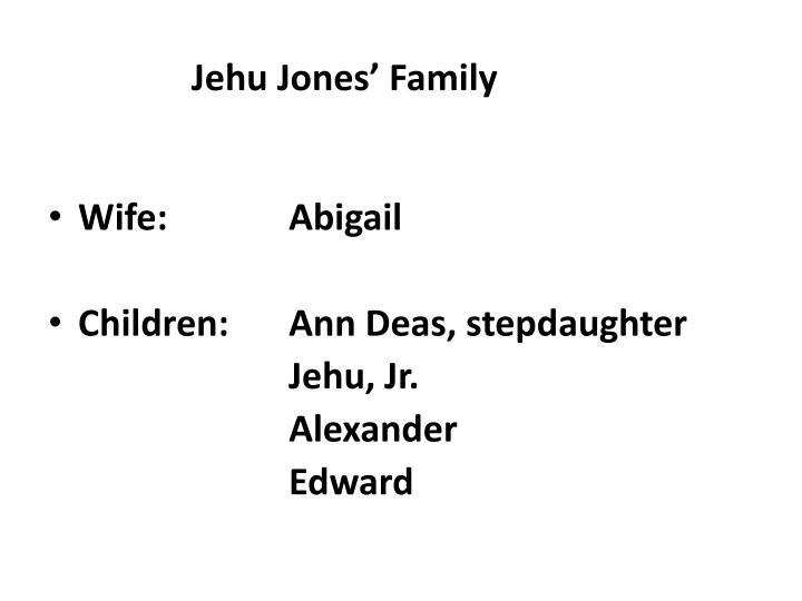 Jehu Jones' Family