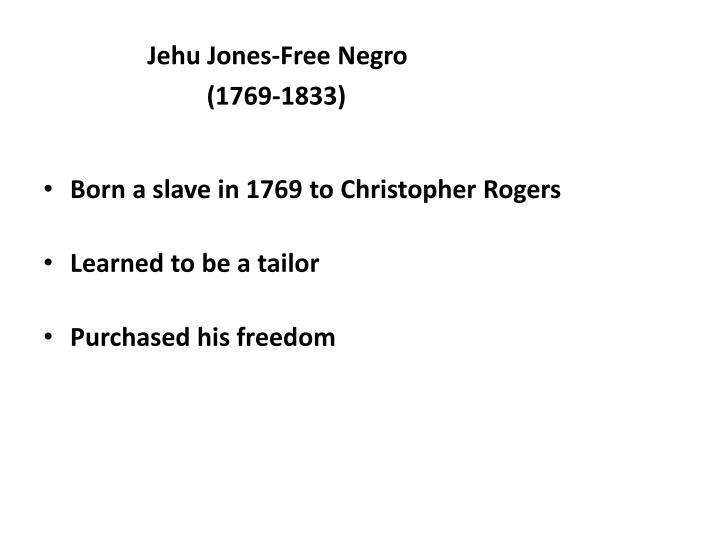 Jehu Jones-Free Negro