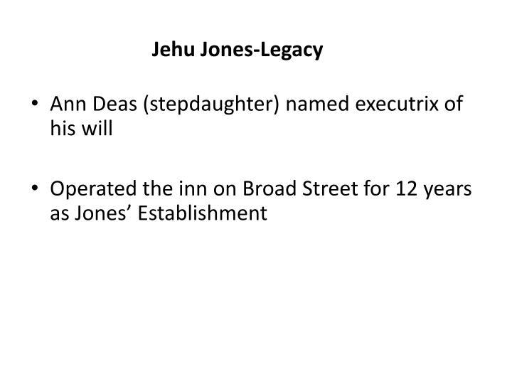 Jehu Jones-Legacy