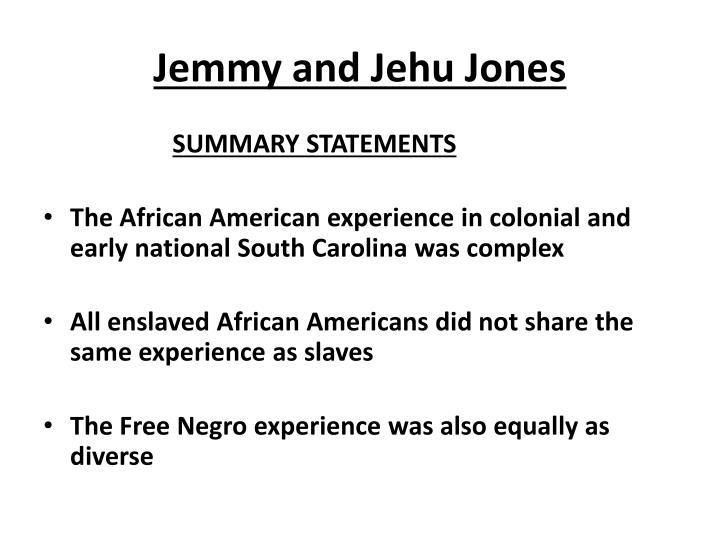 Jemmy and Jehu Jones