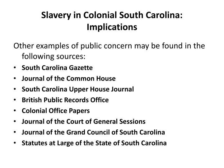 Slavery in Colonial South Carolina: