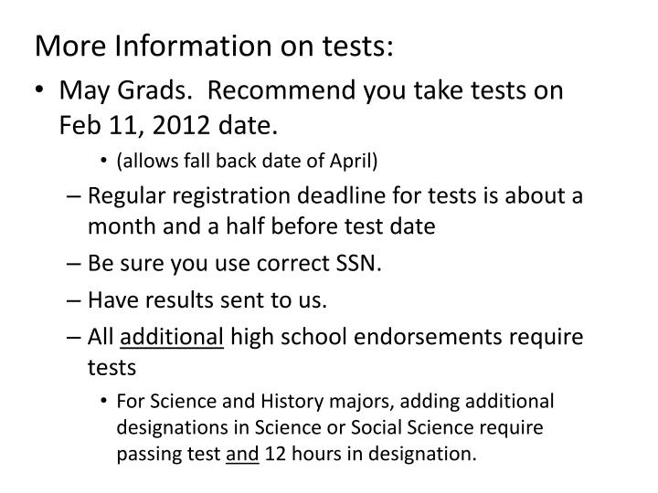 More Information on tests: