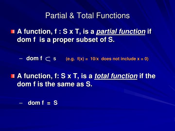 Partial & Total Functions
