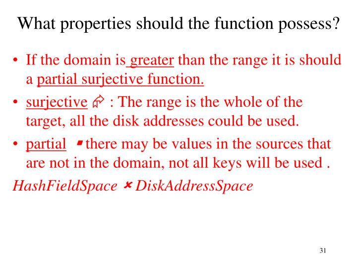 What properties should the function possess?