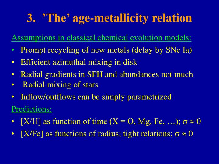3.  'The' age-metallicity relation