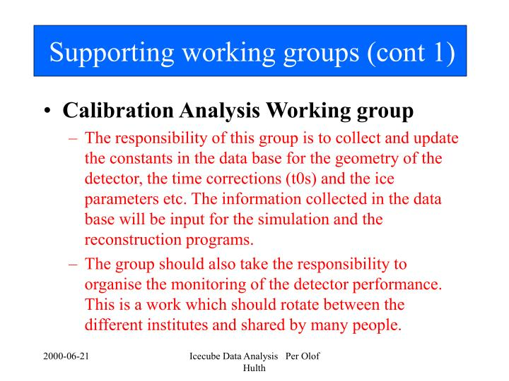 Supporting working groups (cont 1)