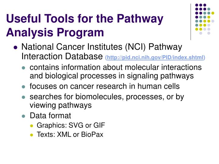 Useful Tools for the Pathway Analysis Program