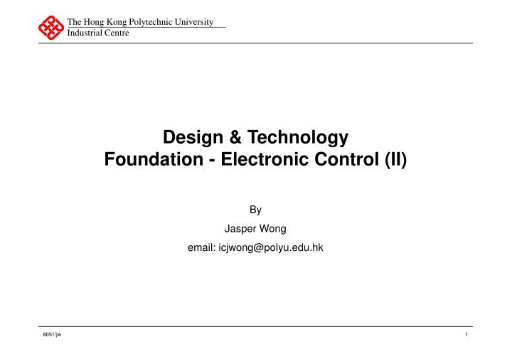 Design technology foundation electronic control ii
