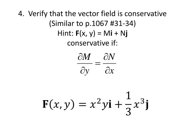 4.  Verify that the vector field is conservative