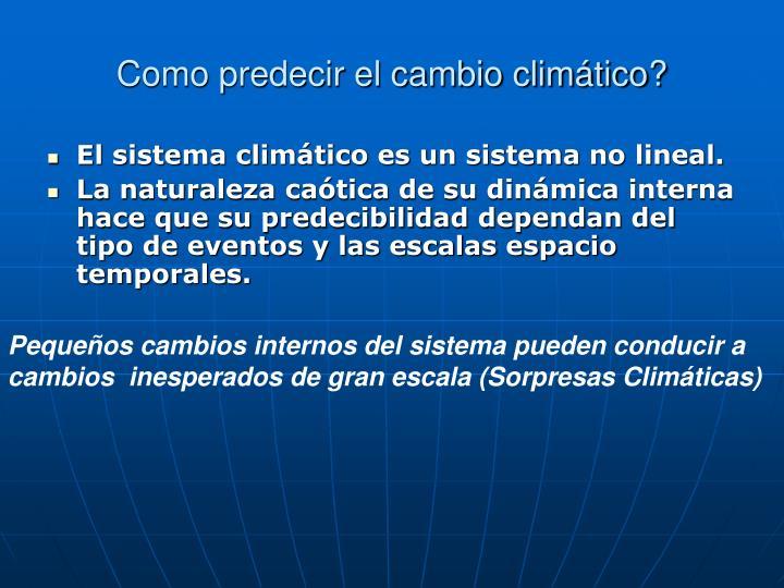 Como predecir el cambio climático?