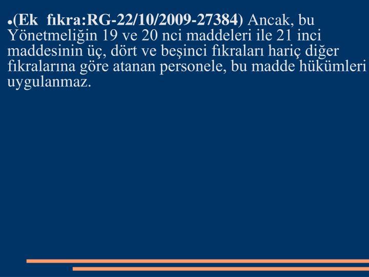 (Ek fkra:RG-22/10/2009-27384)