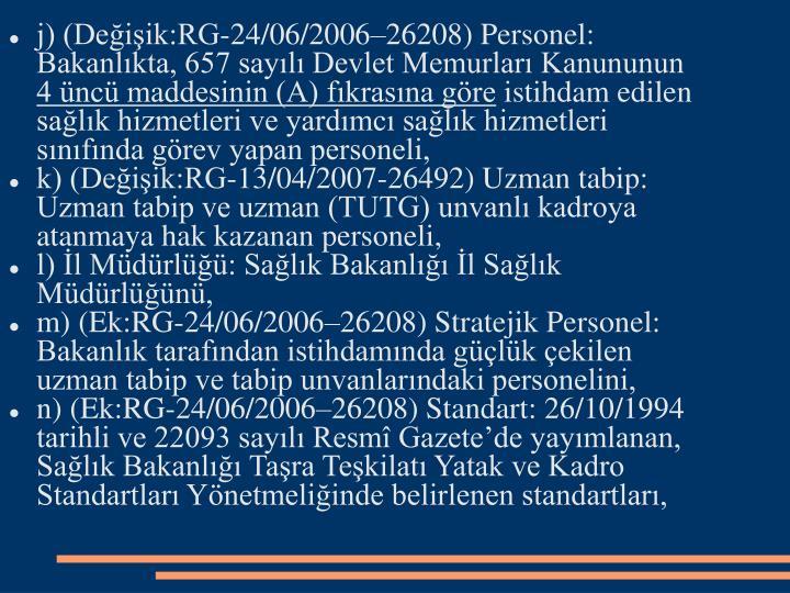j) (Deiik:RG-24/06/200626208)