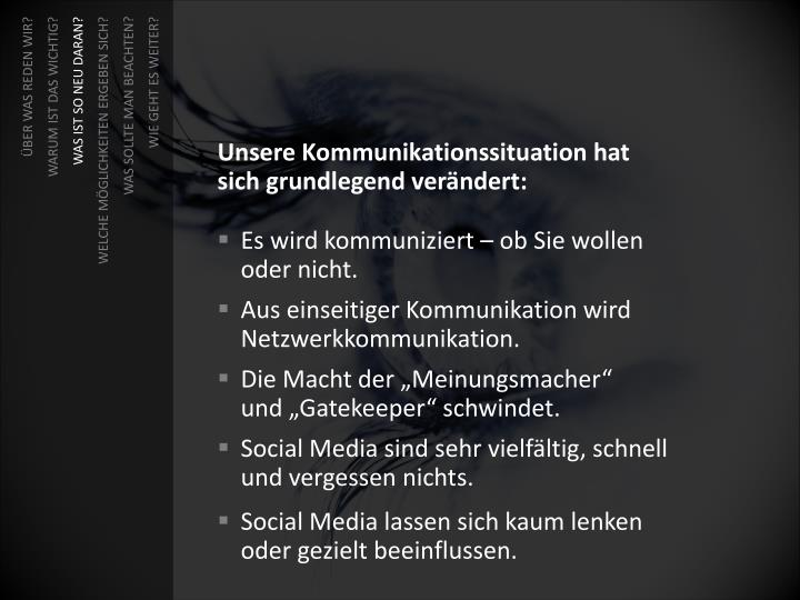 Unsere Kommunikationssituation hat
